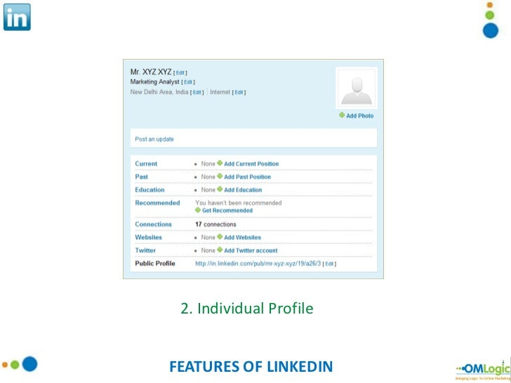 FEATURES OF LINKEDIN 2. Individual Profile