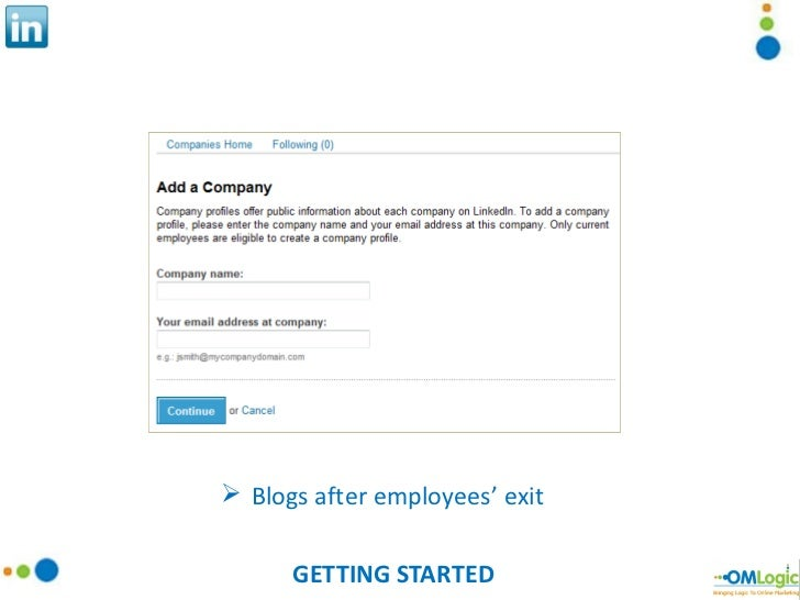 GETTING STARTED <ul><li>Blogs after employees' exit </li></ul>