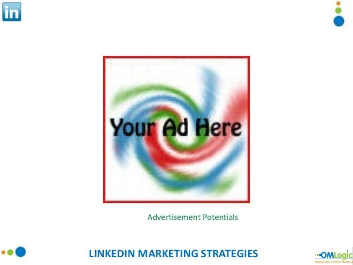 LINKEDIN MARKETING STRATEGIES Advertisement Potentials
