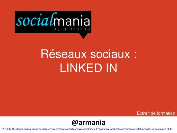 Réseaux sociaux :                                   LINKED IN                                                             ...