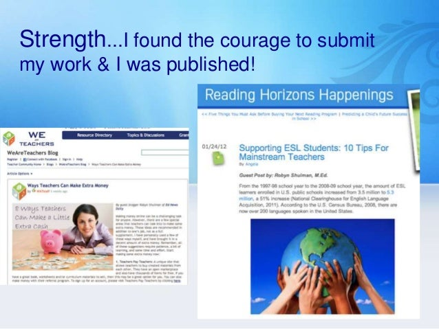 Strength...I found the courage to submitmy work & I was published!