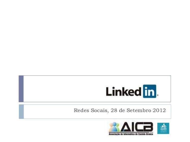 Redes Socais, 28 de Setembro 2012