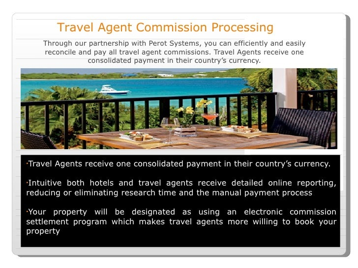 Through our partnership with Perot Systems, you can efficiently and easily reconcile and pay all travel agent commissions....