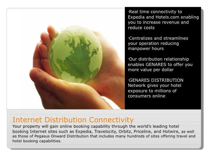 Internet Distribution Connectivity Your property will gain online booking capability through the world's leading hotel boo...
