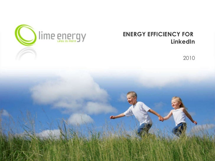 ENERGY EFFICIENCY FOR  LinkedIn 2010