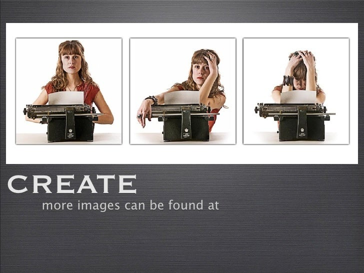 CREATE  more images can be found at