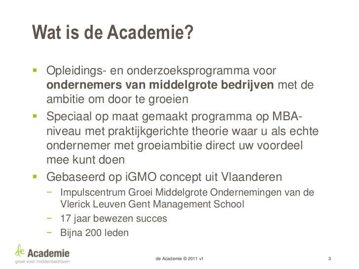 De Academie is een partnershipDe Academie is een samenwerkingsverband•   IJsselvliet organisatieadviseurs•   Vlerick Leuve...