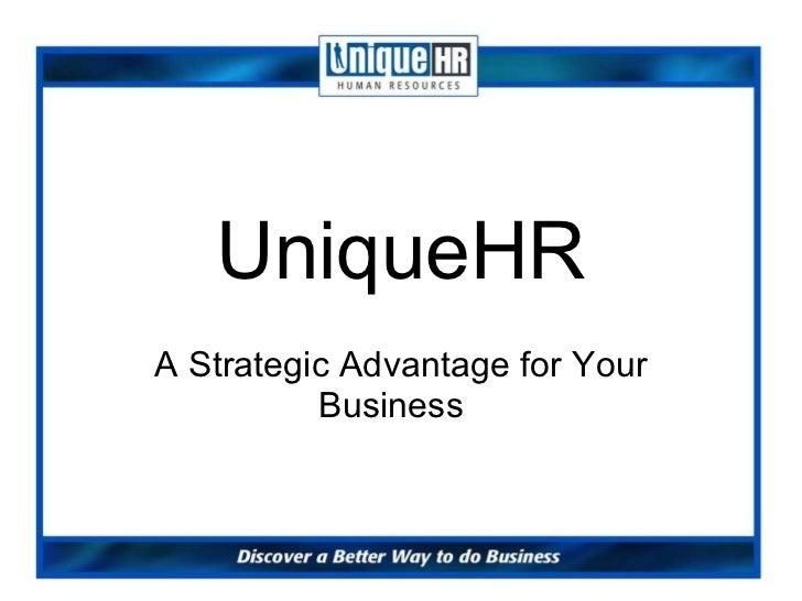 UniqueHR A Strategic Advantage for Your Business