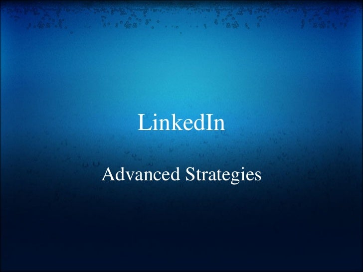 LinkedIn Advanced Strategies