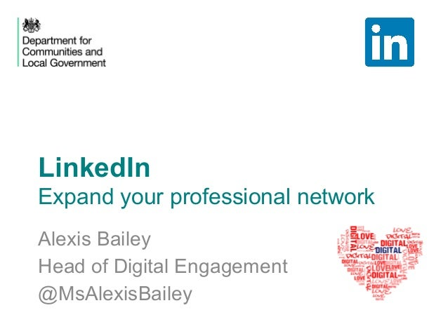 LinkedIn Expand your professional network Alexis Bailey Head of Digital Engagement @MsAlexisBailey