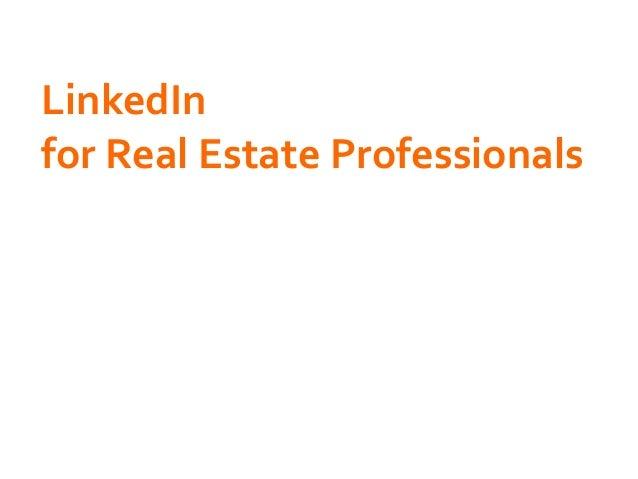 LinkedIn   for  Real  Estate  Professionals