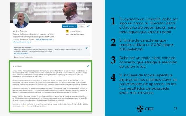 """17 Tu extracto en LinkedIn, debe ser algo así como tu """"Elevator pitch"""" o discurso de presentación para todo aquel que visi..."""
