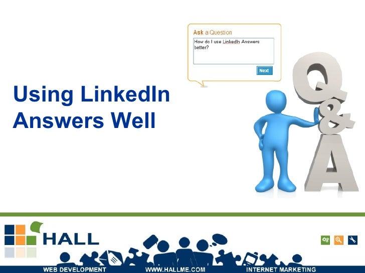 Using LinkedIn Answers Well
