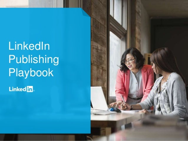 1 LinkedIn Publishing Playbook