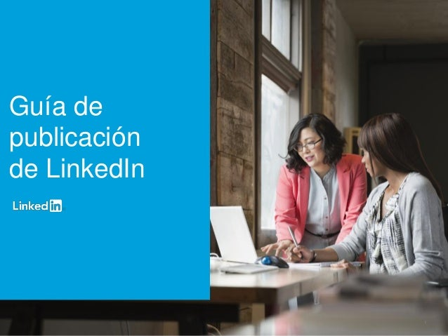 Guía | Guía de Publicación de LinkedIn