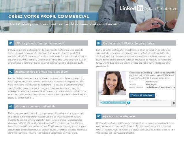 Dix Astuces Pour Vous Crer Un Profil Commercial Convaincant CREZ VOTRE PROFIL COMMERCIAL Incluez Portrait