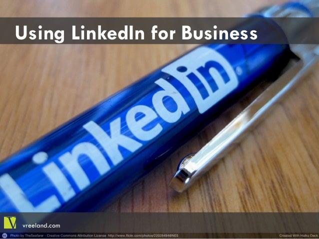 Using LinkedIn for Business vreeland.com