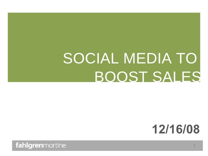 SOCIAL MEDIA TO  BOOST SALES 12/16/08