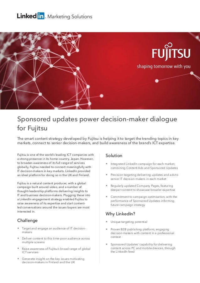 Sponsored updates power decision-maker dialogue  for Fujitsu  The smart content strategy developed by Fujitsu is helping i...