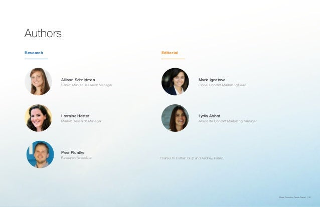 Global Recruiting Trends Report | 32 Authors Allison Schnidman Senior Market Research Manager Maria Ignatova Global Conten...