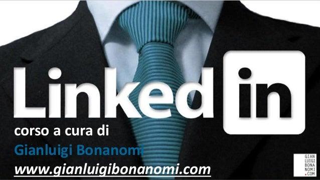 corso a cura di Gianluigi Bonanomi www.gianluigibonanomi.com