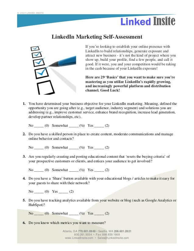 © 2014 LINKED INSITE  LinkedIn Marketing Self-Assessment If you're looking to establish your online presence with LinkedIn...