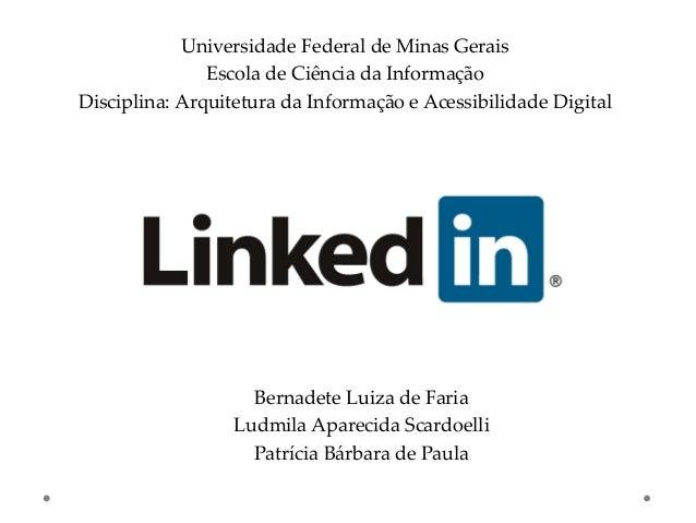 Universidade Federal de Minas Gerais               Escola de Ciência da InformaçãoDisciplina: Arquitetura da Informação e ...