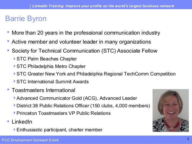 LinkedIn Training: Improve your profile on the world's largest business network Barrie Byron   More than 20 years in the ...