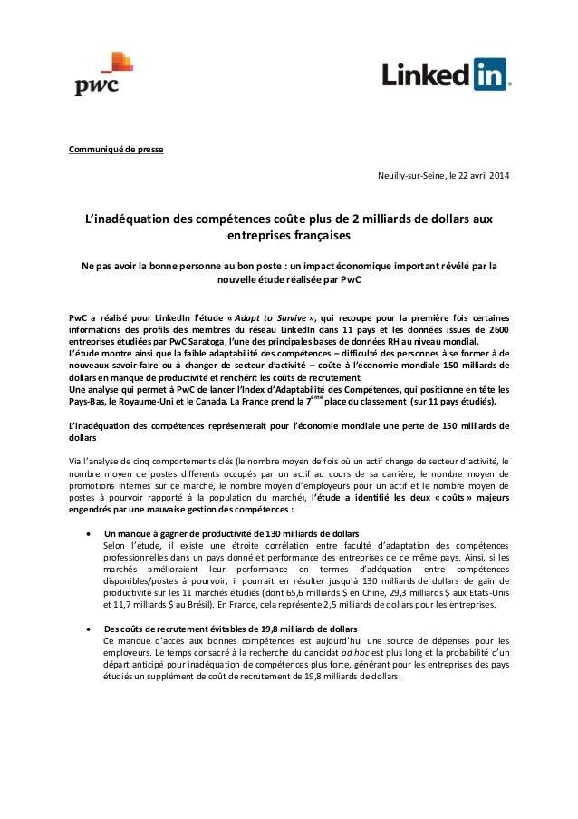 Communiqué de presse Neuilly-sur-Seine, le 22 avril 2014 L'inadéquation des compétences coûte plus de 2 milliards de dolla...