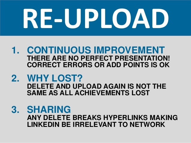 RE-UPLOAD 1. CONTINUOUS IMPROVEMENT THERE ARE NO PERFECT PRESENTATION! CORRECT ERRORS OR ADD POINTS IS OK 2. WHY LOST? DEL...