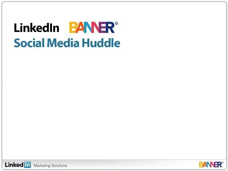 LinkedIn Social Media Huddle<br />