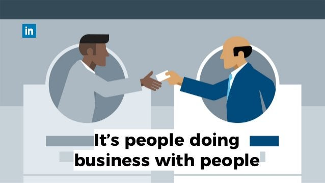 It's people doing business with people