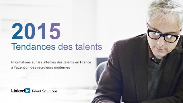 Informations sur les attentes des talents en France à l'attention des recruteurs modernes