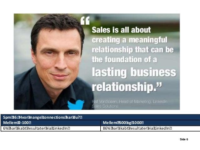 Opsøgende salg med LinkedIn OUTBOUND – lead generering Side 7