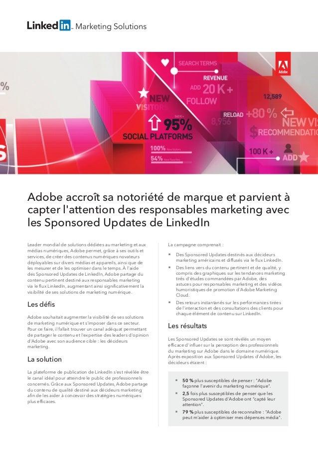 Adobe accroît sa notoriété de marque et parvient à capter l'attention des responsables marketing avec les Sponsored Update...