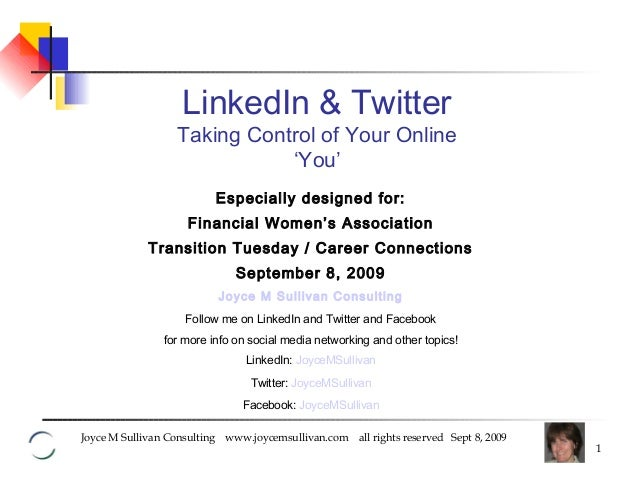 Joyce M Sullivan Consulting www.joycemsullivan.com all rights reserved Sept 8, 2009 1 Especially designed for: Financial W...