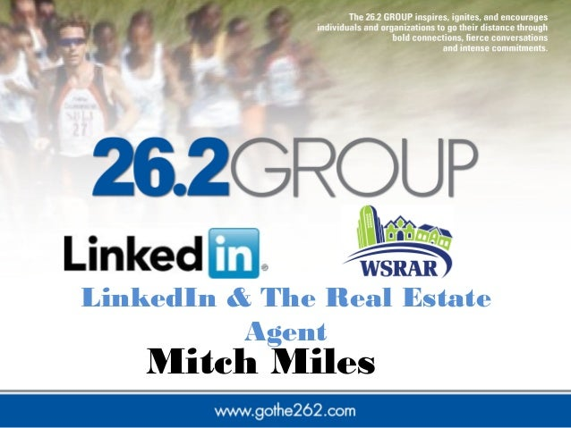 LinkedIn & The Real Estate Agent Mitch Miles