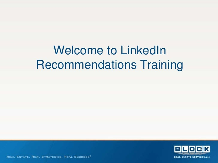 Welcome to LinkedInRecommendations Training