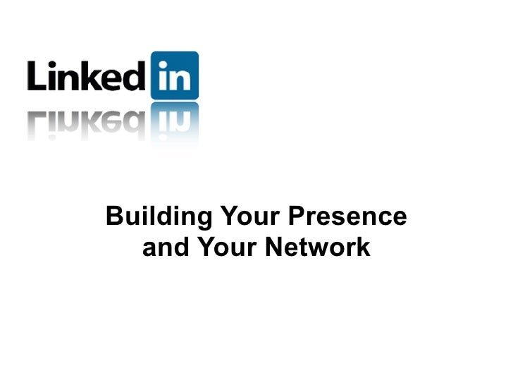 Building Your Presence   and Your Network