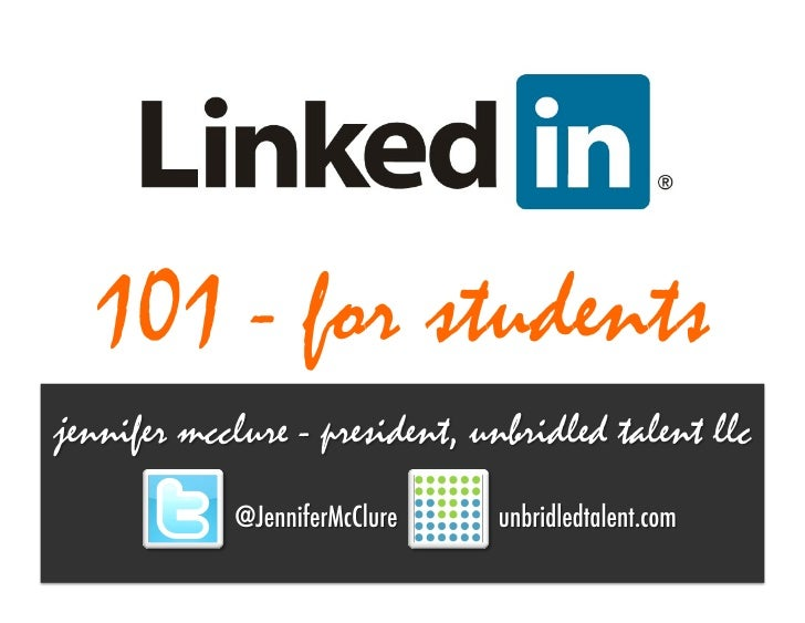 Linked in 101 For Students - March 2012