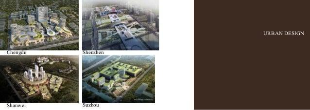 URBAN DESIGN Shanwei Chengdu Shenzhen Suzhou