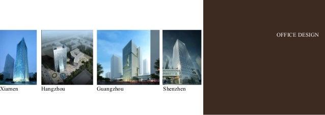 OFFICE DESIGN Xiamen Hangzhou Guangzhou Shenzhen