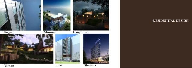RESIDENTIAL DESIGN Siegen Yichun Lima Shanwei Shanwei Hangzhou