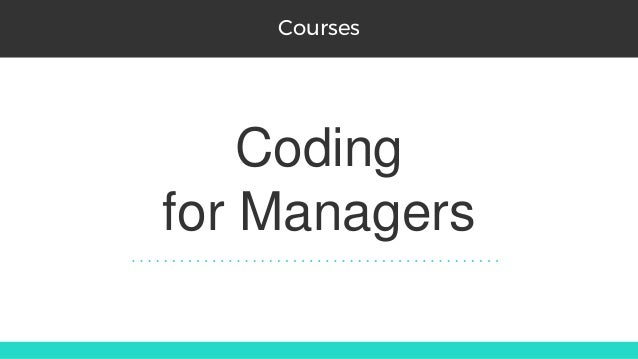 Coding for Managers Courses