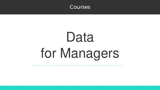 Data for Managers Courses