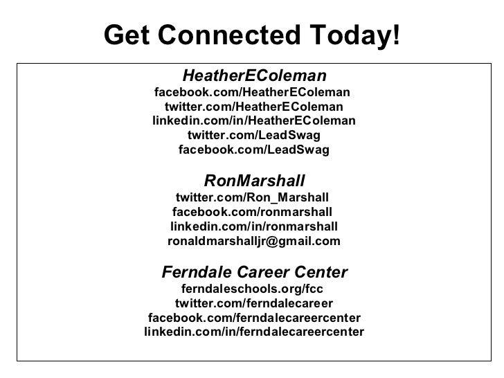 Get Connected Today! <ul><li>HeatherEColeman </li></ul><ul><li>facebook.com/HeatherEColeman  </li></ul><ul><li>twitter.com...