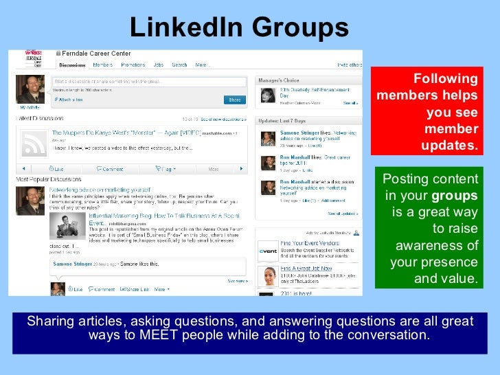 LinkedIn Groups Sharing articles, asking questions, and answering questions are all great ways to MEET people while adding...