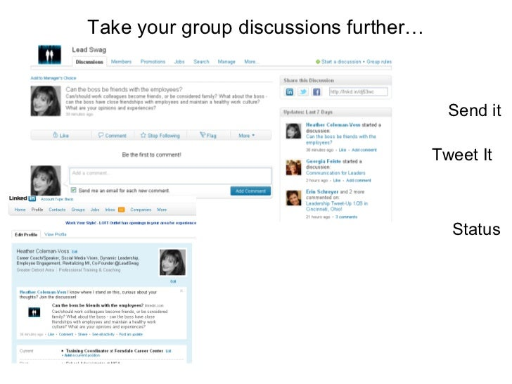 Take your group discussions further… Send it Tweet It Status