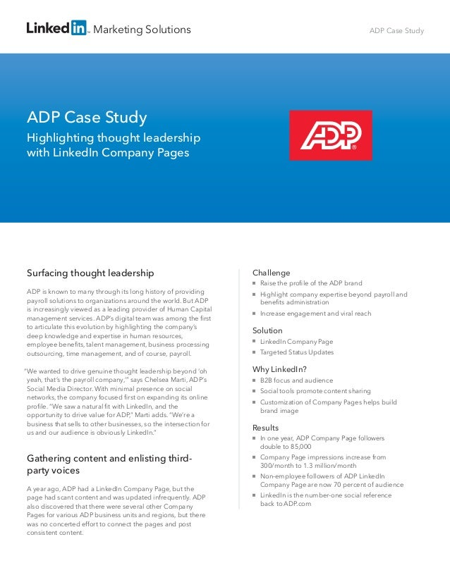 adp case study Introduction this case study of george jeffrey childrens centre is based on a may 2018 survey of adp's payroll & hr solutions customers by techvalidate, a 3rd.