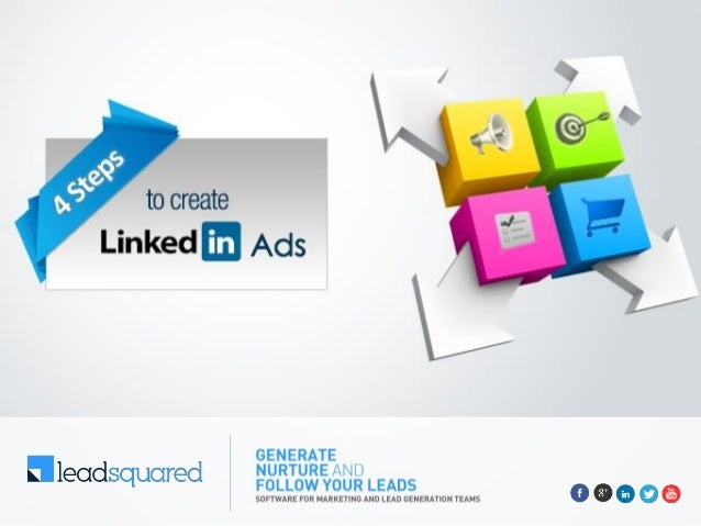 Create Landing Page 2 How to Create LinkedIn Ads in 4 Steps: If the Ad is for your business – Create a Business Account. Y...